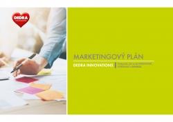 Marketingový plán DEDRA INNOVATIONS